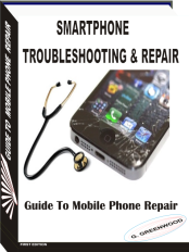 Smartphone Troubleshooting and Repair book